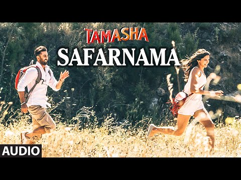 Mix - Safarnama FULL AUDIO Song | Tamasha | Ranbir Kapoor, Deepika Padukone | T-Series