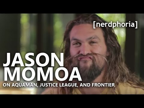 Jason Momoa on Aquaman, Justice League and Frontier | [nerdphoria]
