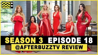 Real Housewives of Dallas Season 3 Episode 18 Review & After Show