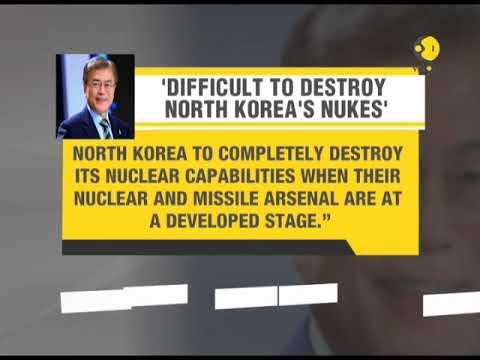Moon Jae-in: Tough to destroy North Korea's nukes