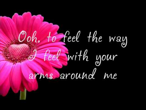 Faith Hill - The Way You Love Me |Lyrics|