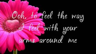 Faith Hill - The Way You Love Me |Lyrics|