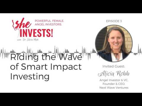 Riding the Wave of Smart Impact Investing with Alicia Robb