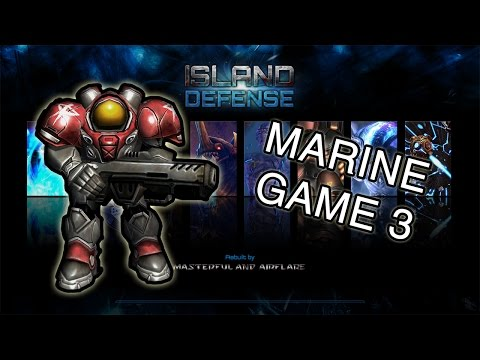 Marine #3  | Another long-ish game | Island Defense V2.0