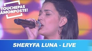 Sheryfa Luna - Il avait les mots (Live @TPMP)
