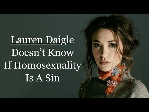 Lauren Daigle Doesn't Know If Homosexuality Is A Sin Or Not?