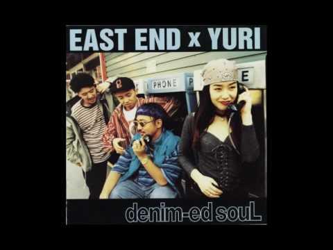 East End X Yuri - 素直に