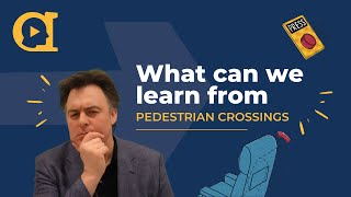 What changes to pedestrian crossings can teach Compliance Officers