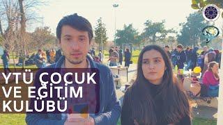 YTÜ Çocuk ve Eğitim Kulübü - Yıldız Teknik Üniversitesi