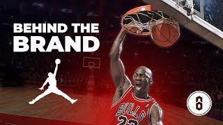NIKE AIR JORDAN - Behind The Brand   Brandastic
