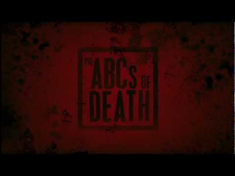 The ABCs Of Death Trailer