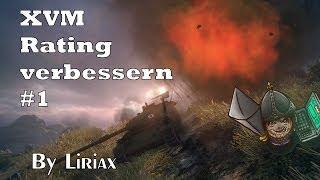 XVM Rating verbessern Folge 1(Deutsch) mit Liriax