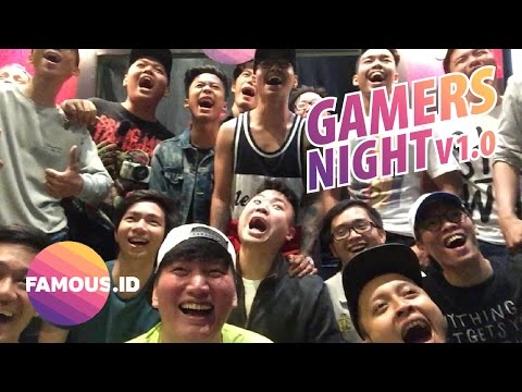 Malemnya PARA GAMERS !!! - Gamers Night V1.0 by Famous.ID - Jooomers VLOG #2