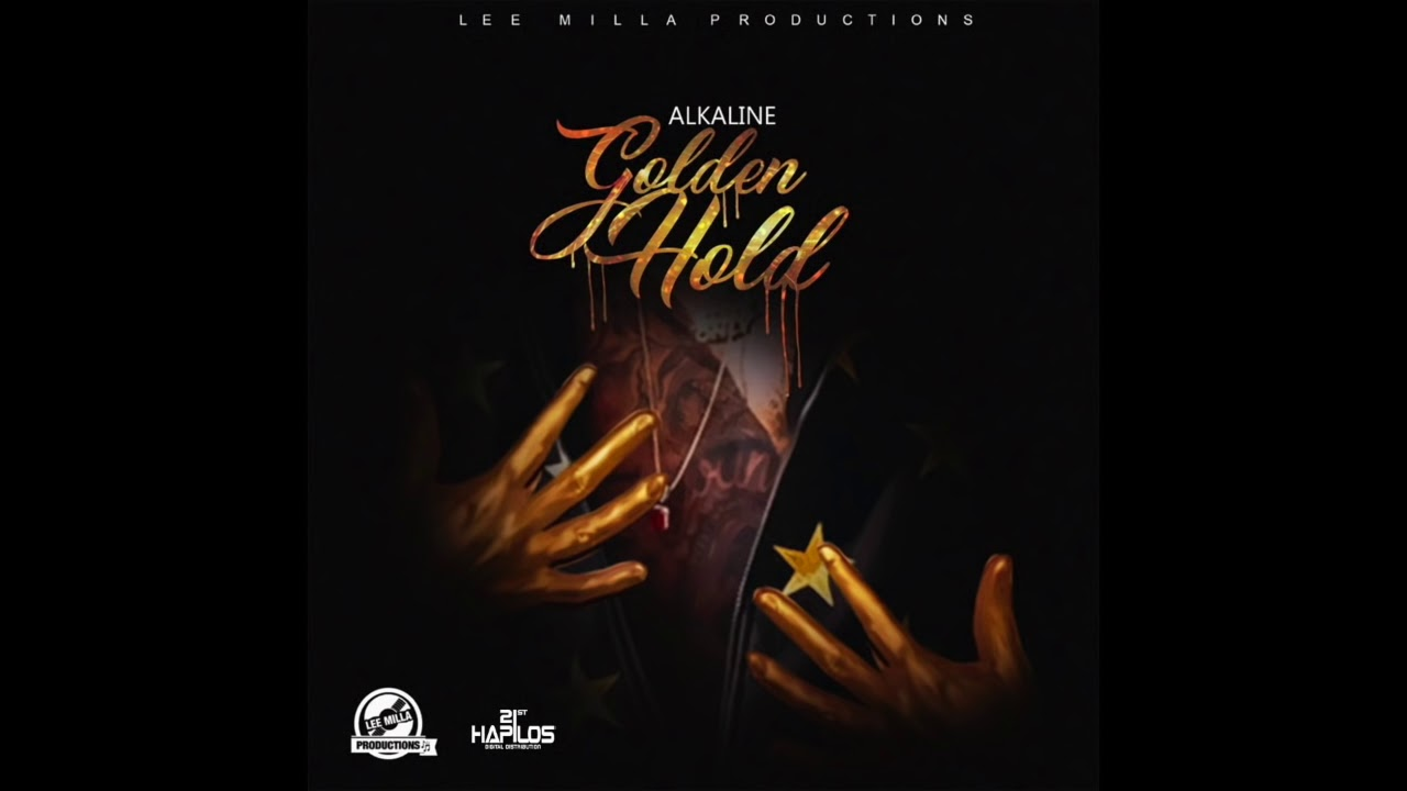 Download Alkaline - Golden Hold (Official Audio)