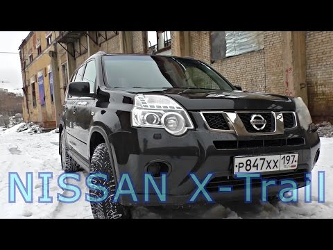 NISSAN X Trail. Дешёвая япошка.