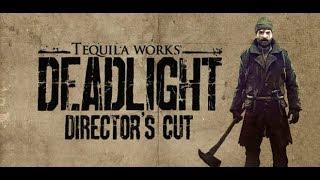 Deadlight: Director