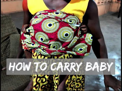 HOW TO CARRY A BABY ON YOUR BACK IN 30 SECONDS | With Cloth Traditional African Style
