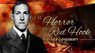 EL HORROR DE RED HOOK, de H.P. LOVECRAFT - narrado por EL ABUELO KRAKEN 🦑