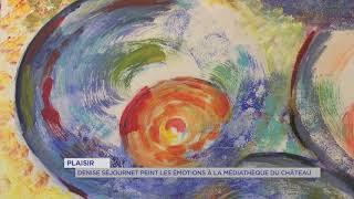 Yvelines | Plaisir : Denise Séjournet peint les émotions à la médiathèque du Château