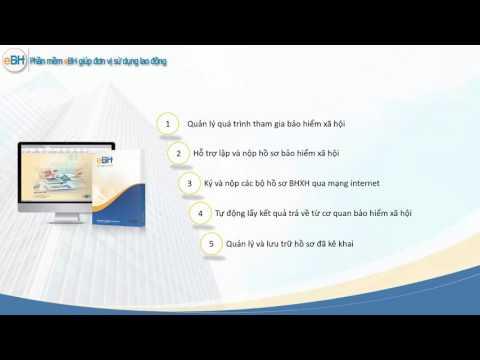 Giới thiệu phần mềm kê khai BHXH điện tử eBH