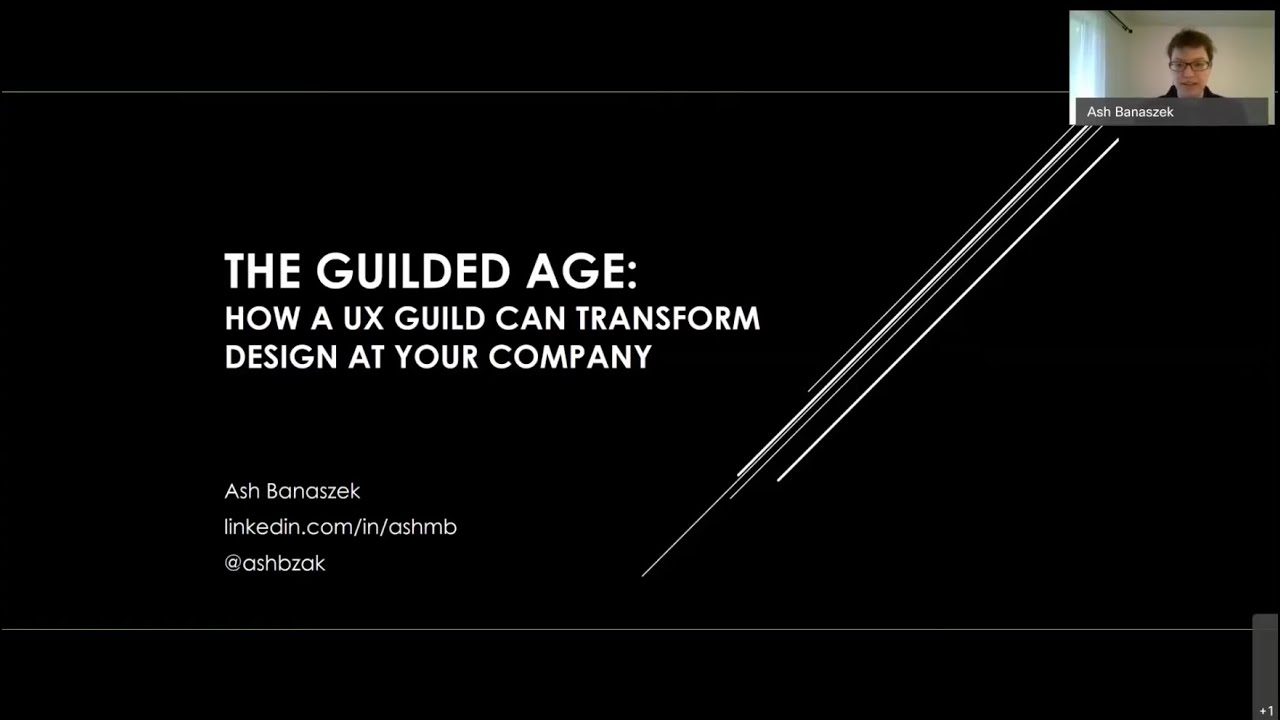 """The """"Guilded"""" Age: How a UX Guild can transform design at your company"""
