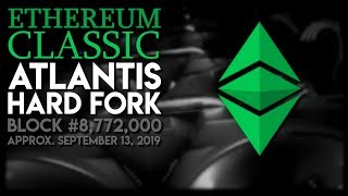 Ethereum Classic Atlantis Hard Fork
