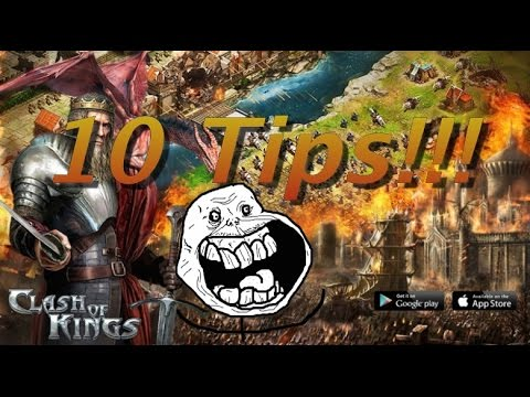 Clash Of Kings! 10 Tips & Tricks!