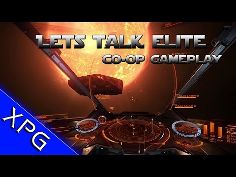 Elite Dangerous - Multiplayer Co-op Fun (Chat about the game) Cooperative Gameplay