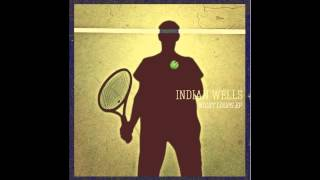 Download Video Indian Wells - In The Streets (Heathered Pearls' nautical remix) MP3 3GP MP4