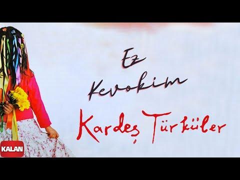 Kardeş Türküler - Ez Kevok Im (Güvercinim Ben) [ Bahar © 2006 Kalan Müzik ]