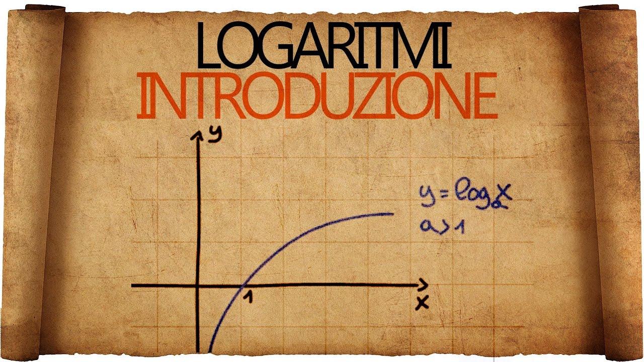 Logaritmi  Definizione di logaritmo ed introduzione alle funzioni logaritmiche  YouTube