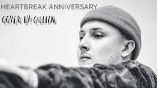 HEARTBREAK ANNIVERSARY - GIVĒON (COVER) X CILLIAN