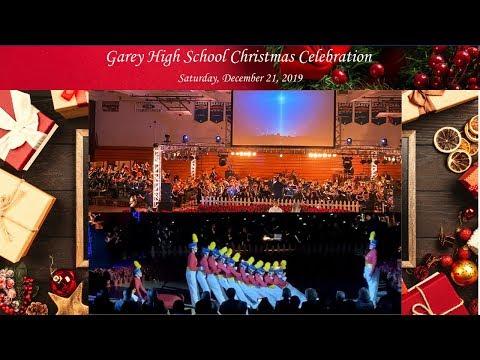 2019 Garey High School Christmas Celebration Concert