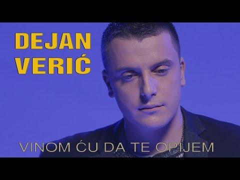 Dejan Veric - Vinom cu da te opijem (Official HD video)