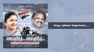 Download Engal Annai | Jai Hind Jai Hind MP3 song and Music Video