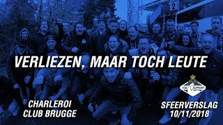Charleroi - Club Brugge: sfeerverslag 10/11/2018 - Verliezen, maar toch leute
