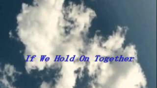 Gambar cover 『If We Hold On Together Diana Ross ①英詞/②日詞』 (covered by kiyota)