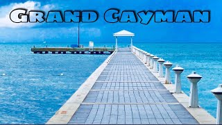 Top ten places to visit in Grand Cayman