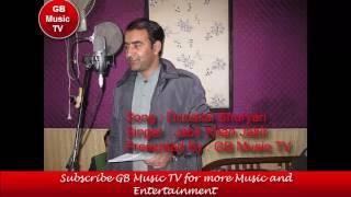 New Shina Song By Jabir Khan Jabir - Duniyatai Shuryari Presented By GB Music TV
