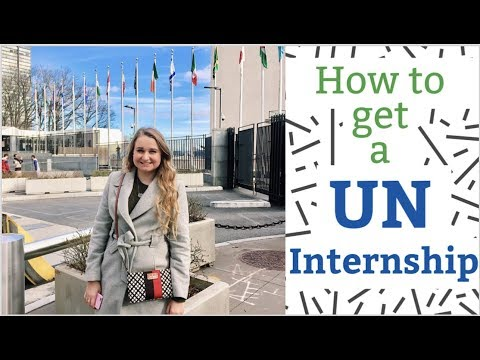 How To Get A United Nations Internship