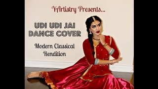 UDI UDI JAYE | RAEES | MODERN CLASSICAL DANCE COVER | YArtistry
