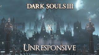 Dark Souls 3 - episode 10 : Unresponsive