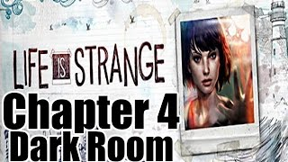 Life is Strange Gameplay Playthrough Chapter 4 - Dark Room (PC)