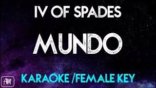 IV Of Spades - Mundo [Female Key] (Karaoke/Instrumental)