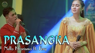 Download Mp3 Nella Kharisma - Prasangka   |   Feat Fery Karya Thomas Arya