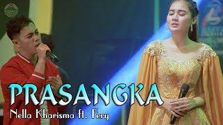 Download Nella Kharisma - PRASANGKA   |   feat Fery karya Thomas Arya