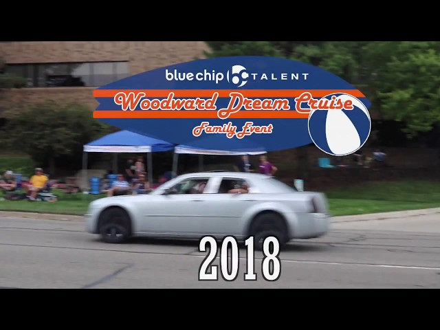 Blue Chip Talent 2018 Woodward Dream Cruise Family Event