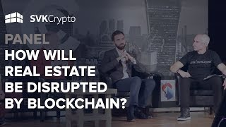 How Will Real Estate be Disrupted by Blockchain?