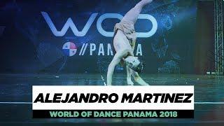 ALEJANDRO MARTINEZ | Showcase | World of Dance Panama  2018 | #WODPANAMA2018