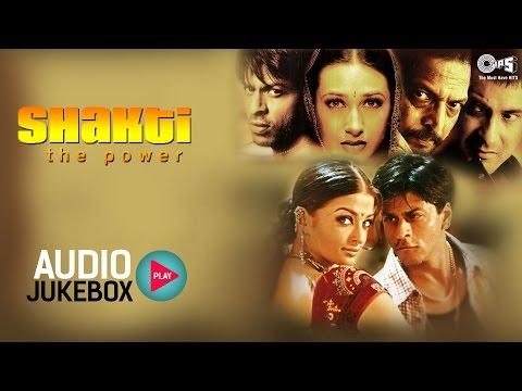 Shakti The Power Audio Songs Jukebox | Shahrukh Khan, Karisma Kapoor, Sanjay Kapoor | Hindi Songs